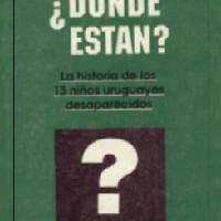 Por los chiquitos que vienen: historia de los niños uruguayos desparecidos (1989)